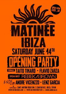 Matinee opening Party Ibiza