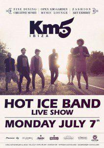 Hot Ice band, Km5 Ibiza